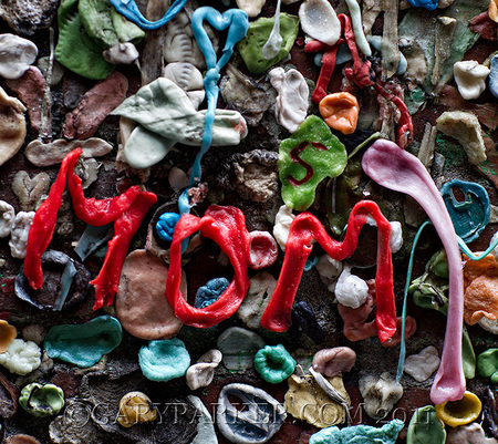Happy Mother's Day! (Seattle gumwall at Pike Place Market)